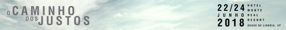 Congresso Haggai 2018 em Águas de Lindóia, SP - 22 a 24 de Junho