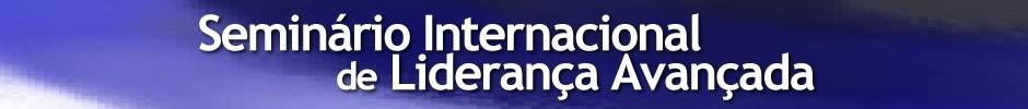 Seminário Internacional de Liderança Avançada