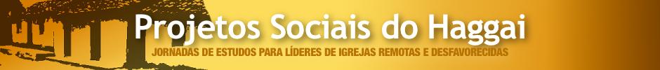 Projetos Sociais do Haggai