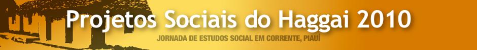 Projetos Sociais do Haggai 2010 em Corrente, Piauí