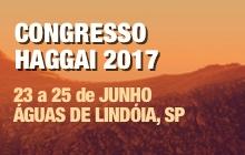 Congresso Haggai 2017 em Águas de Lindóia - 23 a 25 de Junho