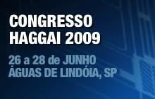 Congresso Haggai 2009 - 26 a 28 de Junho em Águas de Lindóia, SP