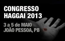 Congresso Haggai 2013 em João Pessoa - 3 a 5 de Maio
