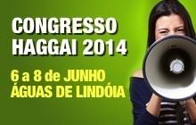 Congresso Haggai 2014 em Águas de Lindóia - 6 a 8 de Junho