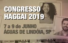 Congresso Haggai 2019 em Águas de Lindóia - 7 a 9 de Junho