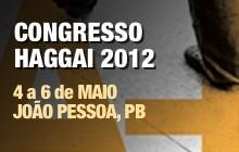 Congresso Haggai 2012 - 4 a 6 de Maio em João Pessoa, PB