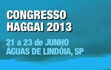 Congresso Haggai 2013 em Águas de Lindóia - 21 a 23 de Junho