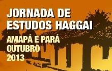Jornada de Estudos Haggai no Amapá e no Pará