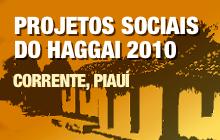 Projetos Sociais do Haggai 2010