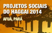 Projetos Sociais do Haggai 2014